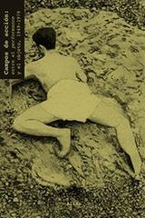 Campos de acción: entre el performance y el objeto, 1949-1979. Vol. 2 - Paul Schimmel - Alias