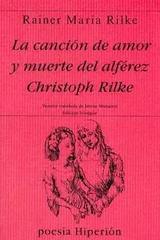 La canción de amor y muerte del alférez Christoph Rilke - Rainer Maria Rilke - Hiperión