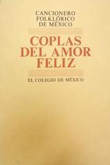Cancionero folklórico de México. Coplas del amor feliz -  AA.VV. - Otras editoriales