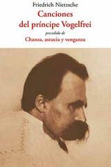 Canciones del príncipe Vogelfrei - Friedrich Nietzsche - Olañeta