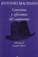 Canciones y aforismos del caminante - Antonio Machado - Edhasa