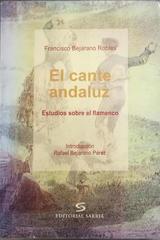 El Cante andaluz -  AA.VV. - Otras editoriales