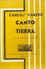 Canto a la tierra  - Enrique González Martínez Carlos Chávez -  AA.VV. - Otras editoriales