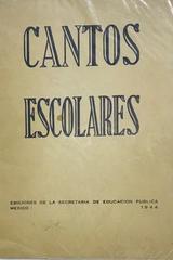 Cantos escolares -  AA.VV. - Otras editoriales
