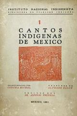 Cantos indigenas de México I - Concha Michel, Alfredo Zalce -  AA.VV. - Otras editoriales