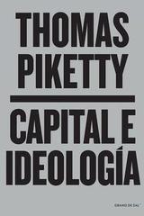 Capital e ideología - Thomas Piketty - Grano de sal