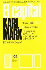 El capital. Libro tercero. Volumen 7 - Karl Marx - Siglo XXI Editores