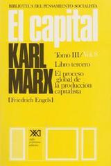 El capital. Libro tercero. Volumen 8 - Karl Marx - Siglo XXI Editores