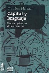 Capital y lenguaje - Christian Marazzi - Traficantes de sueños
