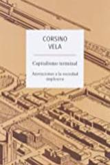 Capitalismo Terminal - Corsino Vela - Traficantes de sueños