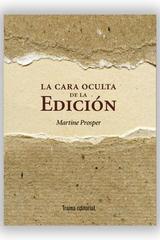 La cara oculta de la edición - Martine Prosper - Trama Editorial