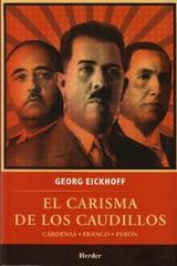 El Carisma de los caudillos - Georg Eickhoff - Herder México