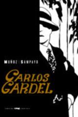 Carlos Gardel - Carlos Sampayo - Libros del Zorro Rojo