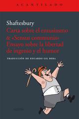 Carta sobre el entusiasmo & «Sensus communis». Ensayo sobre la libertad de ingenio y el humor - Anthony Ashley Cooper (3er Conde de Shaftesbury) - Acantilado