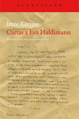 Cartas a Eva Haldimann - Imre Kertész - Acantilado