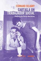 Cartas a un trabajador social - Fernand Deligny - Cactus