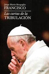 Las cartas de la tribulación - Jorge Mario Bergoglio - Herder
