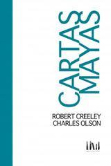 Cartas Mayas - Charles Olson - Mangos de Hacha