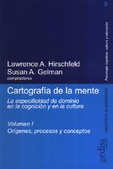 Cartografía de la mente. Vol. I - Lawrence A. Hirschfeld - Editorial Gedisa