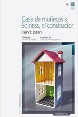 Casa de muñecas & Solness, el constructor - Henrik Ibsen - Nórdica