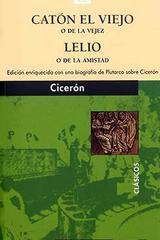 Catón el viejo o de la vejez - Marco Tulio Cicerón - Editorial Juventud