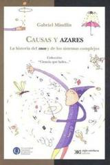 Causas y azares - Gabriel Mindlin - Siglo XXI Editores