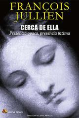 Cerca de ella - Françoise Collin  - Arena libros