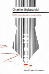 Charles Bukowski - Juan Vives Rocabert - Paradiso Editores