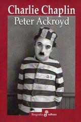 Charlie Chaplin - Peter Ackroyd - Edhasa
