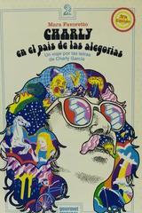 Charly en el país de las alegorías -  Mara Favoretto -  AA.VV. - Otras editoriales