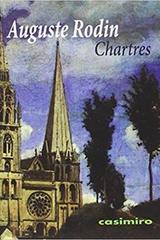 Chartres - Auguste Rodin - Casimiro