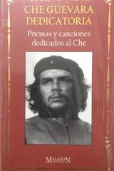 Che Guevara dedicatoria. Canciones y poemas dedicados al Che -  AA.VV. - Otras editoriales