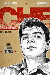 Che Guevara. Una vida revolucionaria - Jon Lee Anderson - Sexto Piso