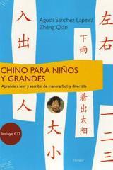 Chino para niños y grandes - Agustín Sanchez Lapeira - Herder
