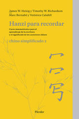 Hanzi para recordar, Chino simplificado II - Timothy Richardson - Herder
