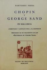 Chopin y George Sand en Mallorca -  Bartomeu Ferra -  AA.VV. - Otras editoriales