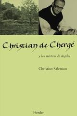 Christian de Chergé y los mártires de Argelia - Christian Salenson - Herder