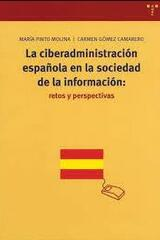 La ciberadministración española en la sociedad de la información - María Pinto Molina - Trea
