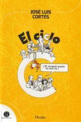 El Ciclo C - Jose Luis Cortes - Herder