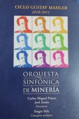 Ciclo Gustav Mahler 2010-2011 - Orquesta Sinfónica De Minería -  AA.VV. - Otras editoriales