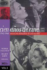 Cien años de cine (1895-1995) -  AA.VV. - Siglo XXI Editores