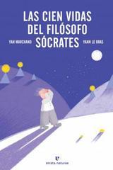 Las cien vidas del filósofo Sócrates - Yan Marchand - Errata Naturae