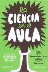 La ciencia en el aula -  AA.VV. - Siglo XXI Editores