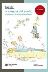 La ciencia del sueño -  AA.VV. - Siglo XXI Editores
