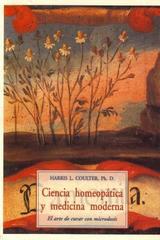 Ciencia homeopática y medicina moderna - Harris L. Coulter - Olañeta