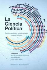 La Ciencia política: disciplina académica, profesionalización y nuevos horizontes - Enrique Gutiérrez Márquez - Ibero
