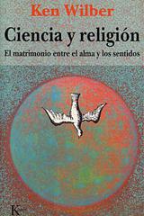 Ciencia y religión - Ken Wilber - Kairós