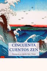 Cincuenta cuentos zen - Agustín López Tobajas - Olañeta