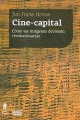 Cine capital - Jun Fujita Hirose - Tinta Limón