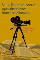 Cine, literatura, teoría: aproximaciones transdiciplinarias -  AA.VV. - Itaca